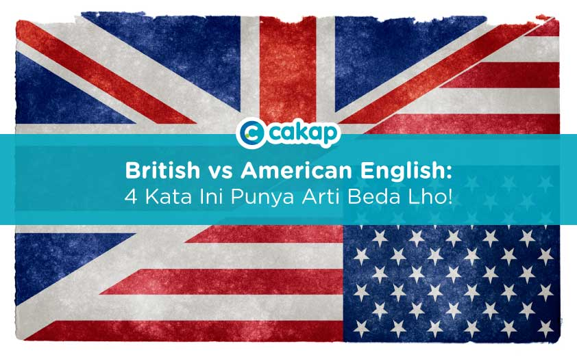 bedanya british english dan american english